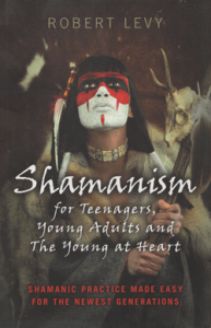 Shamanism for Teenagers