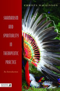 Shamanism in Therapeutic Practice