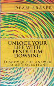 Unlock Your Life with Pendulum Dowsing