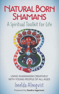 Natural Born Shamans