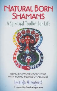 Natural Born Shamans