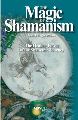 The Magic of Shamanism