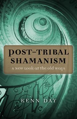 Post Tribal Shamanism