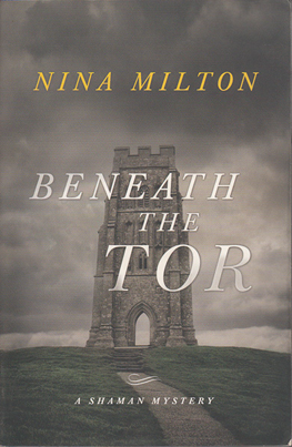 Beneath the Tor by Nina Milton