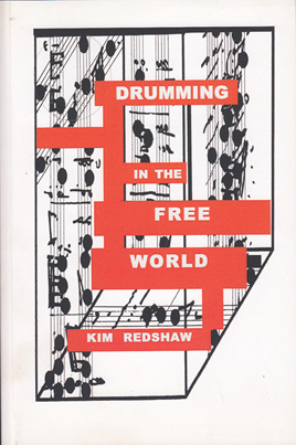 Drumming in the Free World