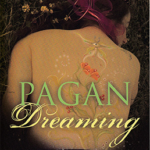 Pagan Dreaming