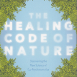 The Healing Code of Nature by Clemens G. Arvay