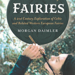 A New Dictionary of Fairies by Morgan Daimler