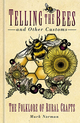 Telling the Bees by Mark Norman