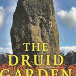 The Druid Garden by Luke Eastwood